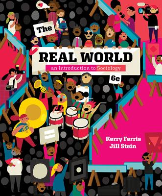 The real world an introduction to sociology book by kerry ferris the real world an introduction to sociology ferris kerry and stein fandeluxe Gallery