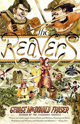The Reavers - Fraser, George MacDonald