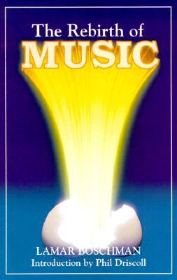 The Rebirth of Music - Boschman, Lamar