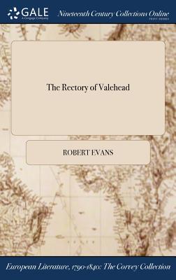 The Rectory of Valehead - Evans, Robert