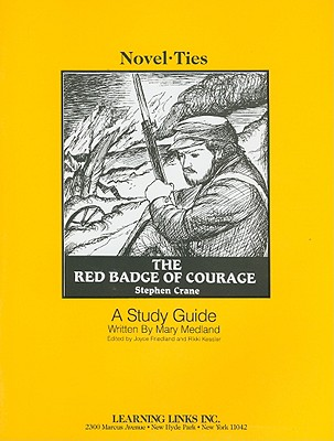 The Red Badge of Courage - Medland, Mary, and Friedland, Joyce (Editor), and Kessler, Rikki (Editor)