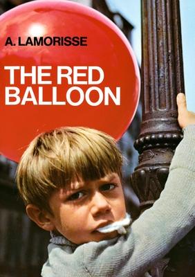 The Red Balloon - Lamorisse, Albert