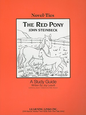The Red Pony - Leavitt, Joy, and Friedland, Joyce (Editor), and Kessler, Rikki (Editor)