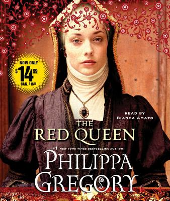 The Red Queen - Gregory, Philippa, and Amato, Bianca (Read by)