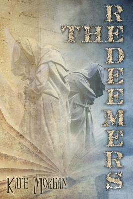 The Redeemers - Morgan, Kate