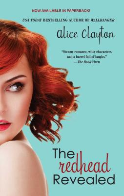 The Redhead Revealed - Clayton, Alice