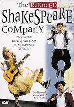 The Reduced Shakespeare Company: The Complete Works of William Shakespeare Abridged