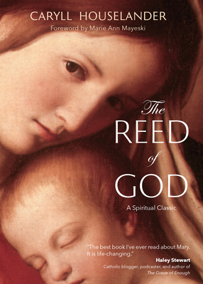 The Reed of God - Houselander, Caryll
