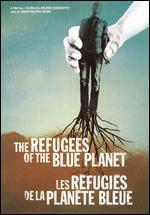 The Refugees of the Blue Planet