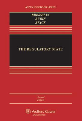 The Regulatory State - Bressman, Lisa Schultz