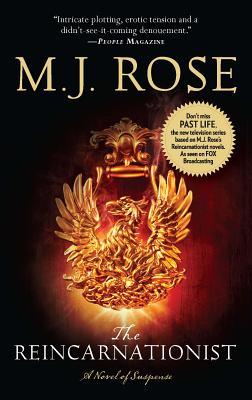 The Reincarnationist - Rose, M J