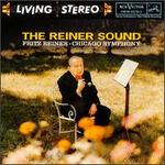 The Reiner Sound - Fritz Reiner/Chicago Symphony Orchestra