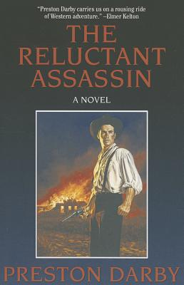 The Reluctant Assassin - Darby, Preston