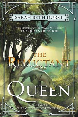 The Reluctant Queen - Durst, Sarah Beth