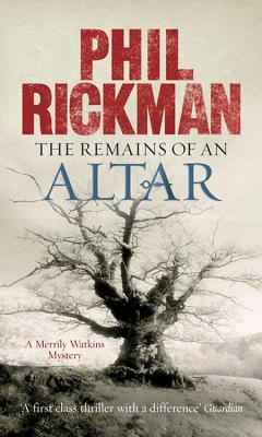 The Remains of an Altar - Rickman, Phil