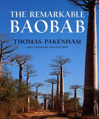The Remarkable Baobab - Pakenham, Thomas