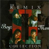 The Remix Collection - Boyz II Men