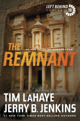 The Remnant: On the Brink of Armageddon - LaHaye, Tim, Dr.