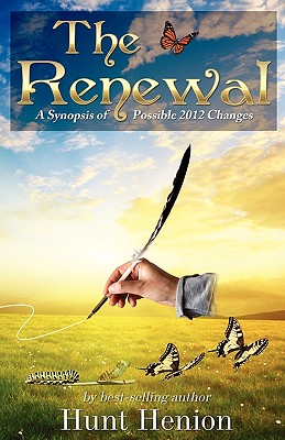 The Renewal, a Synopsis of Possible 2012 Changes - Henion, Hunt