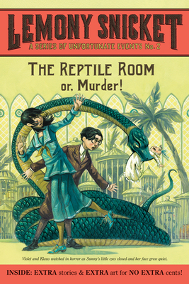 The Reptile Room Or, Murder! - Snicket, Lemony