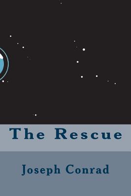 The Rescue - Conrad, Joseph