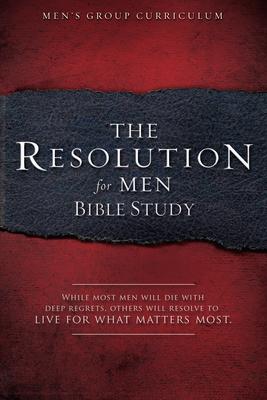 The Resolution for Men Bible Study - Kendrick, Stephen