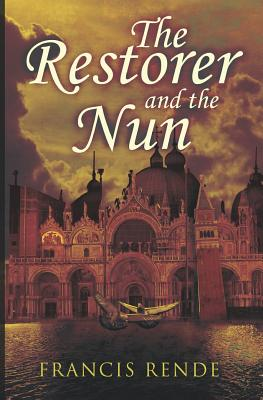 The Restorer and the Nun - Rende, Francis