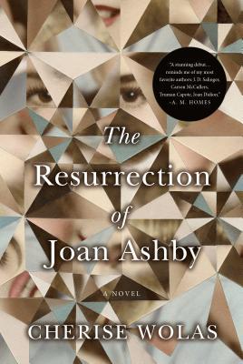 The Resurrection of Joan Ashby - Wolas, Cherise