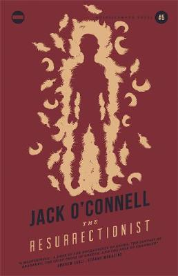 The Resurrectionist - O'Connell, Jack