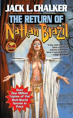 The Return of Nathan Brazil - Chalker, Jack L