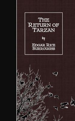 The Return of Tarzan - Burroughs, Edgar Rice