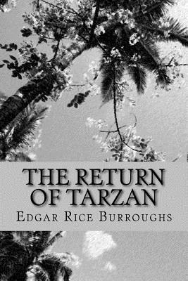 The Return of Tarzan - Burroughs, Edgar Rice, and McEwen, Rolf (Designer)