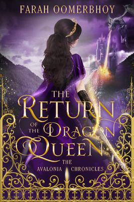 The Return of the Dragon Queen - Oomerbhoy, Farah