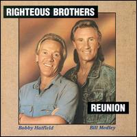 The Reunion - The Righteous Brothers