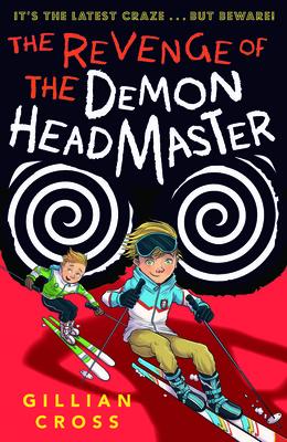 The Revenge of the Demon Headmaster - Cross, Gillian