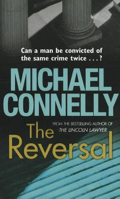 The Reversal - Connelly, Michael