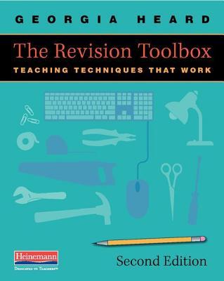 The Revision Toolbox: Teaching Techniques That Work - Heard, Georgia