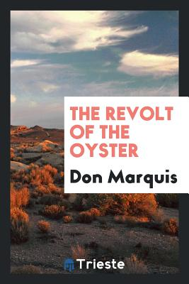 The Revolt of the Oyster - Marquis, Don