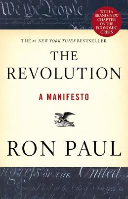 The Revolution: A Manifesto - Paul, Ron