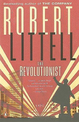 The Revolutionist - Littell, Robert