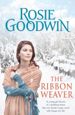 The Ribbon Weaver - Goodwin, Rosie