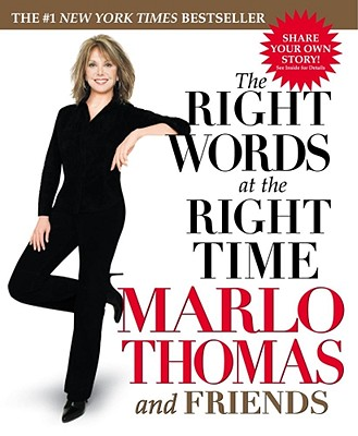 The Right Words at the Right Time - Thomas, Marlo (Editor)