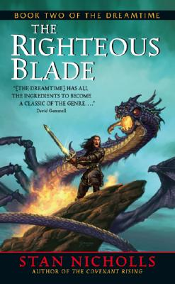 The Righteous Blade - Nicholls, Stan