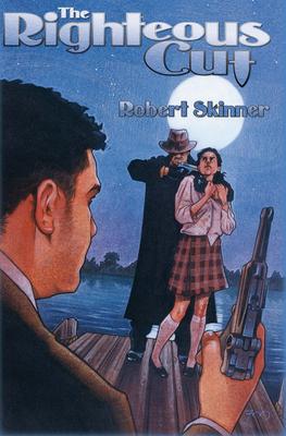 The Righteous Cut - Skinner, Robert