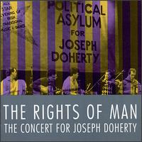 The Rights of Man: Concert for Joe Doherty - Various Artists