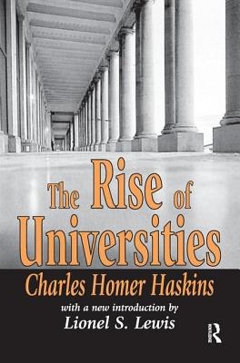 The Rise of Universities - Haskins, Charles Homer