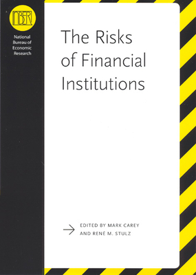 The Risks of Financial Institutions - Carey, Mark (Editor)