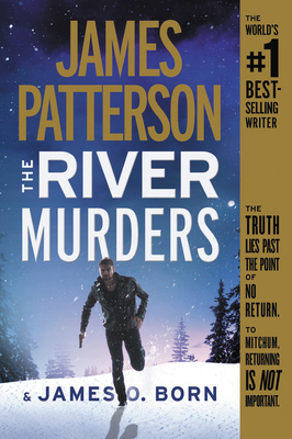 The River Murders - Patterson, James, and Born, James O