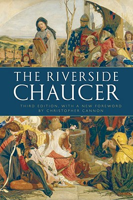 The Riverside Chaucer - Chaucer, Geoffrey