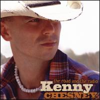 The Road and the Radio - Kenny Chesney